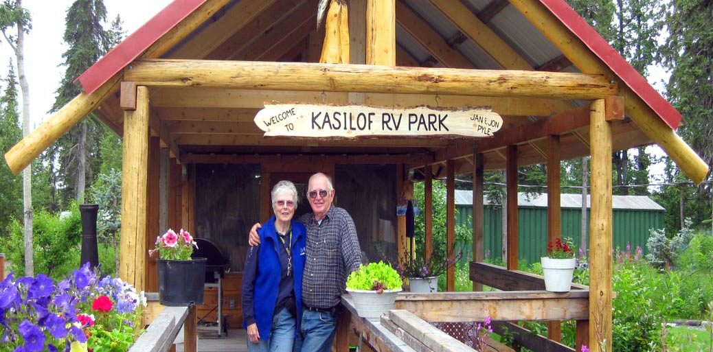 Owners Jon and Jan Welcome you to Kasilof RV Park